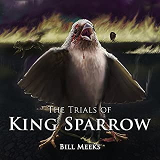 The Trials of King Sparrow audiobook cover art