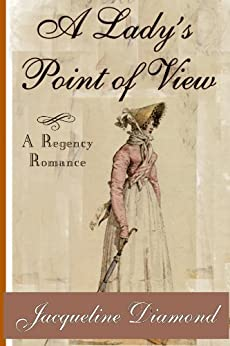 A Lady's Point of View: A Regency Romance by [Jacqueline Diamond]