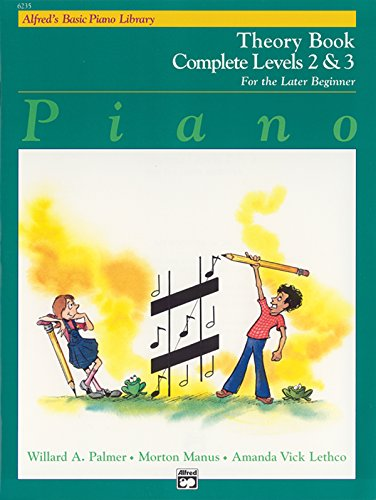 Alfred's Basic Piano Library Theory Complete, Bk 2 & 3: For the Later Beginner (Alfred's Basic Piano Library, Bk 2 & 3)