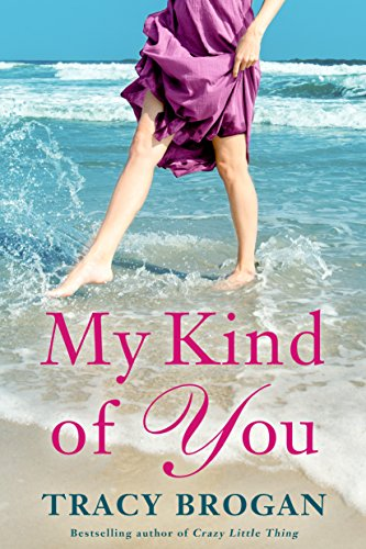 My Kind of You (A Trillium Bay Novel Book 1)
