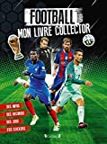 Football - Mon livre collector