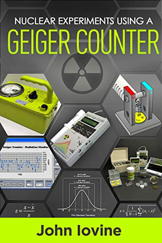 Nuclear Experiments Using a Geiger Counter