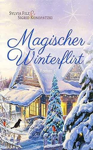 Magischer Winterflirt (Schwedische Träume 1) (German Edition)