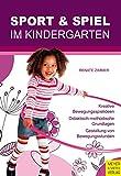Sport und Spiel im Kindergarten...