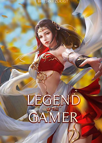 Legend of the Gamer (English Edition)