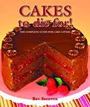 Cakes to Die For!