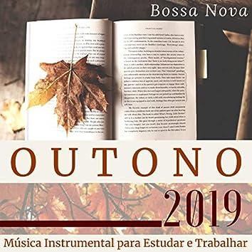 Outono 2019: Música Instrumental para Estudar e Trabalhar, Bossa Nova