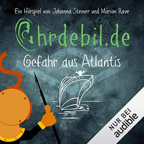 Gefahr aus Atlantis     Ohrdebil.de 1.5              By:                                                                                                                                 Johanna Steiner,                                                                                        Marion Rave                               Narrated by:                                                                                                                                 Helmut Krauss,                                                                                        Heike Montiperle,                                                                                        Christoph Galette                      Length: 32 mins     Not rated yet     Overall 0.0