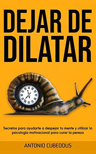 DEJAR DE DILATAR