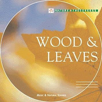 Nature Atmosphere: Wood & Leaves