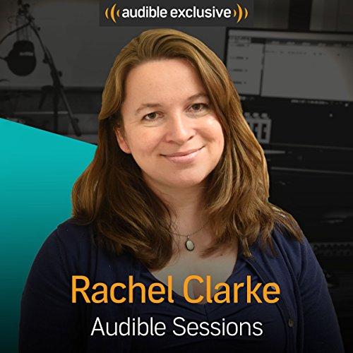 Rachel Clarke audiobook cover art