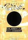 Sniffin' Glue - The Essential Punk Accessory