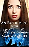 An Experiment with Werewolves: 3 (The With Werewolves Saga)