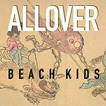 Allover Beach Kids (Live)