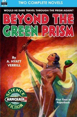 Beyond the Green Prism & Alcatraz of the Starways [Idioma Inglés]