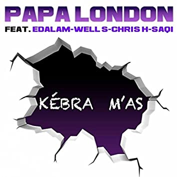 Kebra M'as (feat. SaQi & Edalam)