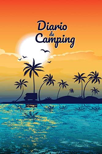 Diario de camping: Diario de viaje para las vacaciones en el camping I Lugar para 29 campings I Autocaravana al atardecer