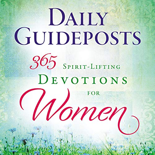 Daily Guideposts: 365 Spirit-Lifting Devotions for Women audiobook cover art