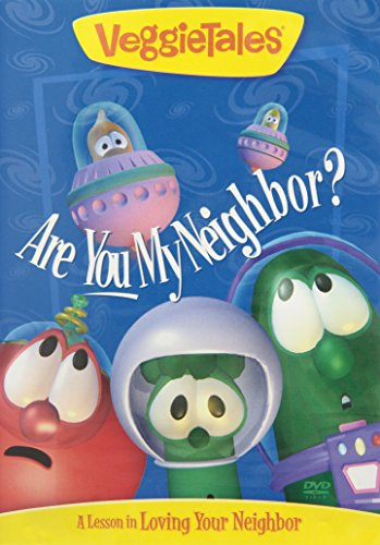 Are You My Neighbor?: A Lesson In...Loving Your Neighbor