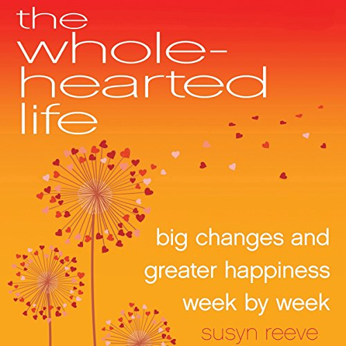 The Wholehearted Life audiobook cover art