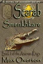 The Amarnan Kings, Book 2: Scarab - Smenkhkare