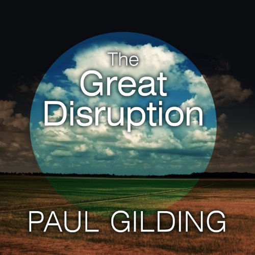 The Great Disruption audiobook cover art