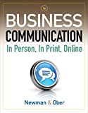 Aplia with Cengage Learning Write Experience 2.0 Powered by MyAccess for Newman/Ober s Business Communication: In Person, In Print, Online, 8th Edition