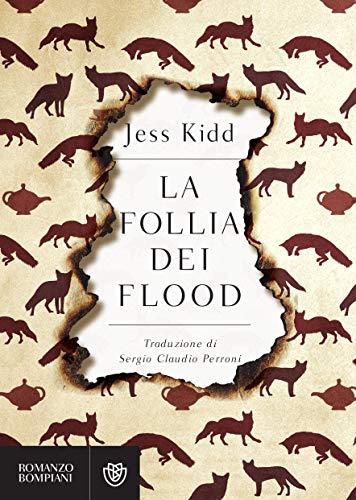 La follia dei Flood eBook: Jess Kidd, Sergio Claudio Perroni ...