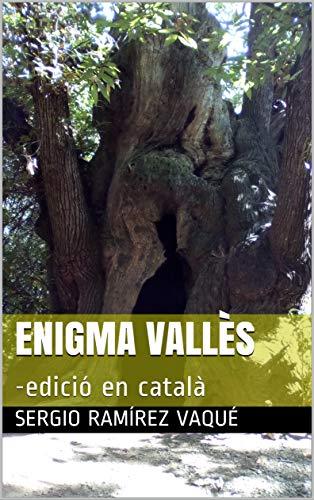 Enigma Vallès: -edició en català (Catalan Edition)