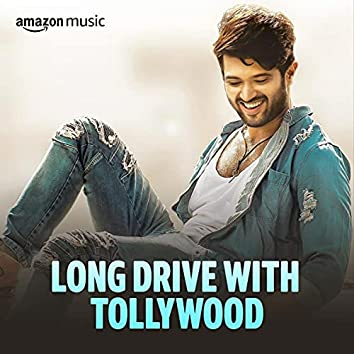 Long Drive With Tollywood