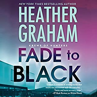 Fade to Black                   Written by:                                                                                                                                 Heather Graham                               Narrated by:                                                                                                                                 Luke Daniels                      Length: 8 hrs and 23 mins     Not rated yet     Overall 0.0