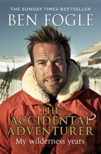 The Accidental Adventurer: The true story of my wilderness years (English Edition)