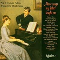 More Songs My Father Taught Me by Thomas Allen (2003-08-12)