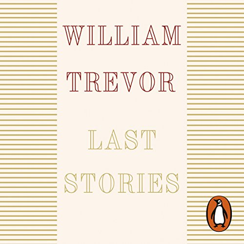 Last Stories Audiobook By William Trevor cover art