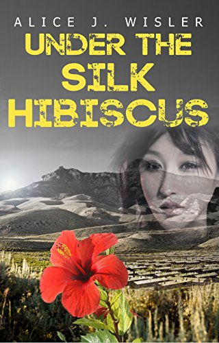 Book: Under the Silk Hibiscus by Alice J. Wisler