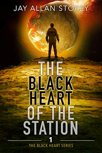 The Black Heart of the Station by [Jay Allan Storey]