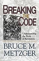Breaking the Code: Understanding the Book of Revelation [DVD]