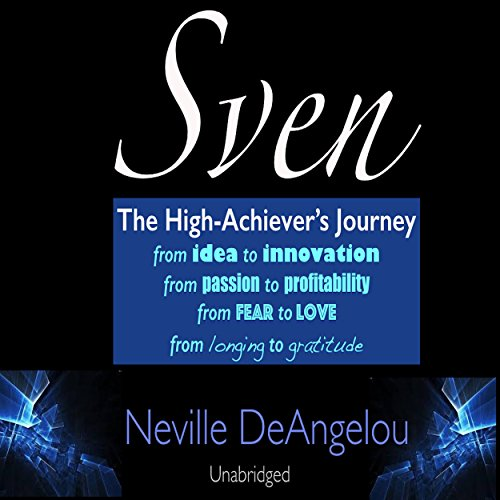 Sven: The High Achiever's Journey audiobook cover art