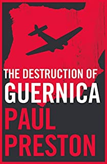 The Destruction of Guernica (English Edition)