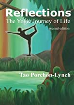 Reflections. The Yogic Journey of Life, Second Edition