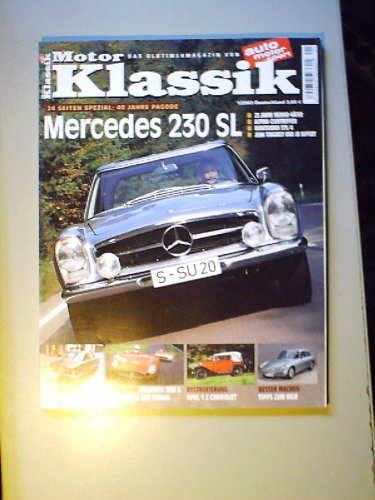 Motor-Klassik 1/2003,Mercedes 230 SL,Fiat 2300 S,Mexiko-Käfer,Monteverdi High Speed 375/4,MGBOpel 1,2 l Cabriolet