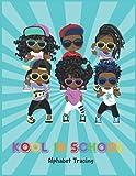 Kool In School Alphabet Tracing Workbook