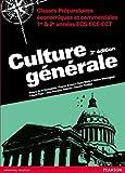 Culture générale 2e édition - Classes Préparatoires économiques et commerciales 1re & 2e années ECS-ECE-ECT
