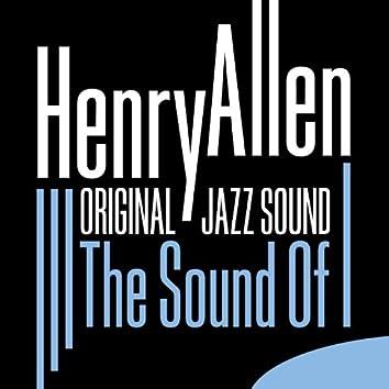 Original Jazz Sound: The Sound of Henry Allen