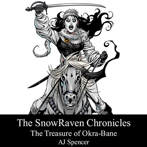 The Treasure of Okra-Bane     The SnowRaven Chronicles, Book 2              By:                                                                                                                                 A. J. Spencer                               Narrated by:                                                                                                                                 Matt Franklin                      Length: 1 hr and 58 mins     4 ratings     Overall 3.8