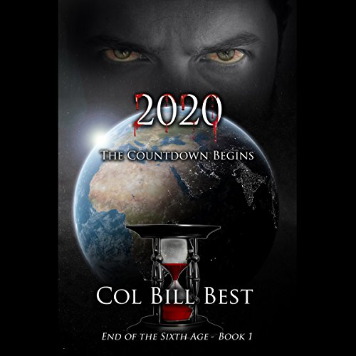 2020 - The Countdown Begins (End of the Sixth Age) audiobook cover art