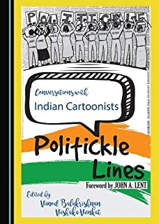 Conversations with Indian Cartoonists: Politickle Lines