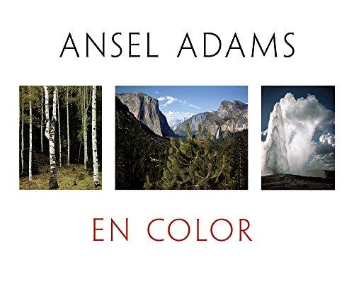 Ansel Adams en color: Ansel Adams in Color