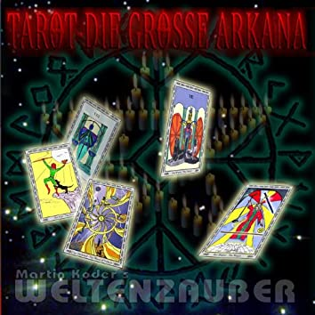 Tarot - Die grosse Arkana  Part I