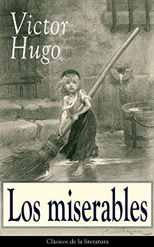 Los miserables: Clásicos de la literatura de [Victor Hugo]